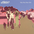 Hey Boy Hey Girl/The Chemical Brothers