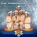 45 Éxitos (Versiones Originales)/Los Traileros Del Norte