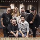 Hasta El Otro Carnaval (feat. Chule Von Wernich)/Los Tekis