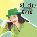 Say Goodbye (Remastered 2019)/Shirley Kwan