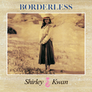 Borderless (Remastered 2019)/Shirley Kwan