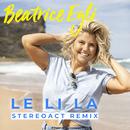 Le Li La (Stereoact Remix)/Beatrice Egli
