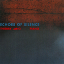Echoes Of Silence/Thierry Lang