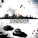 The Beat Of Our Decay/Machinae Supremacy