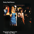 Honky Tonk Women / You Can't Always Get What You Want/The Rolling Stones