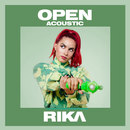 Open (Acoustic)/RIKA