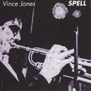 Spell/Vince Jones