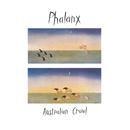Phalanx (Remastered)/Australian Crawl