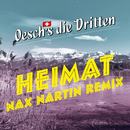 Heimat (Nax Nartin Remix)/Oesch's die Dritten