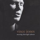 Moving Through Taboos/Vince Jones