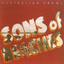 Sons Of Beaches (Remastered)/Australian Crawl