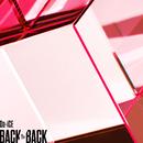 BACK TO BACK/Da-iCE