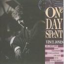 One Day Spent/Vince Jones