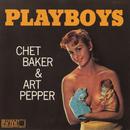 Playboys/Chet Baker, Art Pepper
