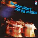 Soul Folk In Action/The Staple Singers
