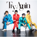 Try Again/MAG!C☆PRINCE