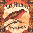 Keep Me Singing/Van Morrison