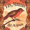 Keep Me Singing/Van Morrison