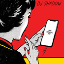 Our Pathetic Age/DJ Shadow