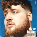 Laat Me/Dave Budha