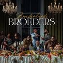 Broeders (Extended)/Broederliefde