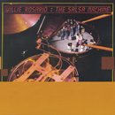 The Salsa Machine/Willie Rosario