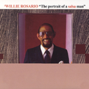 The Portrait Of A Salsa Man/Willie Rosario
