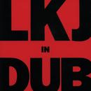 LKJ In Dub/Linton Kwesi Johnson