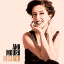 Desfado/Ana Moura