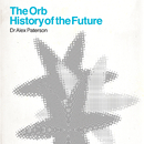 The Orb - History Of The Future/THE ORB