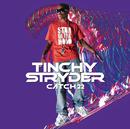 Catch 22/Tinchy Stryder