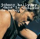 Dans la chaleur de Bercy/Johnny Hallyday