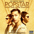 Popstar: Never Stop Never Stopping/The Lonely Island