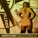 Road Less Traveled/Lauren Alaina
