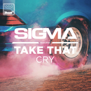 Cry (feat. Take That)/Sigma