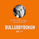 Bullerbyboken - Astrid Lindgren läser och berättar (Del 1-4)/Astrid Lindgren