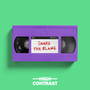 Snare The Blame/High Contrast