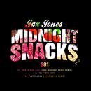 Midnight Snacks (Part 1)/Jax Jones