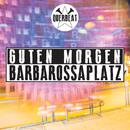 Guten Morgen Barbarossaplatz/Querbeat