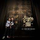 La cour des grands (Deluxe)/Bigflo & Oli