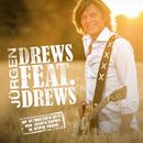 Drews feat. Drews (Die ultimativen Hits)/Jürgen Drews
