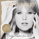 Sieben Leben für dich (Die Gold Edition)/Maite Kelly