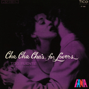 Cha Cha Cha's For Lovers/Tito Puente