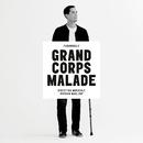 Funambule/Grand Corps Malade
