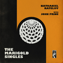 The Marigold Singles/Nathaniel Rateliff