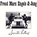 Siunattu hulluus/Freud Marx Engels & Jung