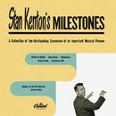 Milestones/Stan Kenton And His Orchestra