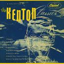 Stan Kenton Classics/Stan Kenton And His Orchestra