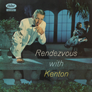 Rendezvous With Kenton/Stan Kenton