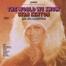 The World We Know/Stan Kenton And His Orchestra